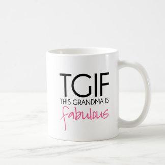 Taza De Café Esta abuela de TGIF es fabulosa