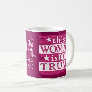 Taza De Café esta mujer está para el triunfo
