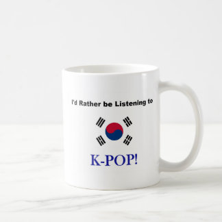 Taza De Café ¡Estaría escuchando bastante KPOP!
