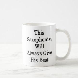 Taza De Café Este saxofonista dará siempre su mejor