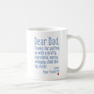 Taza De Café Estimado papá [versión de la hermana]