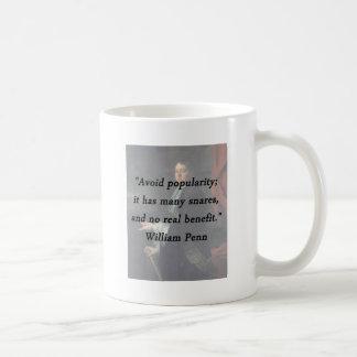Taza De Café Evite el renombre - William Penn
