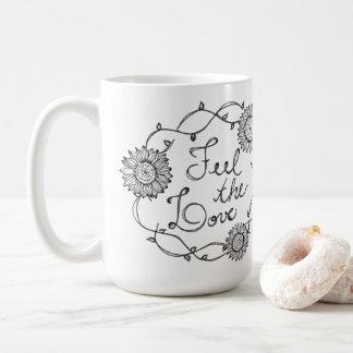 Taza De Café Feel Love the