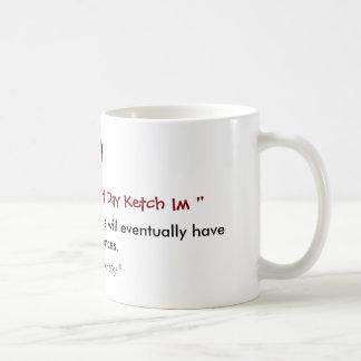 Taza De Café Funcionamiento Faas de la luna pero día Ketch Im