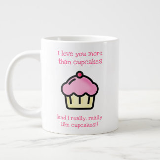Taza De Café Gigante ¡Te amo más que las magdalenas! El día de San