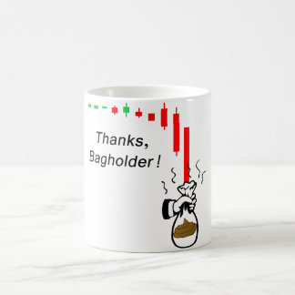 Taza De Café ¡Gracias Bagholder!  ¡No almacene una acción que