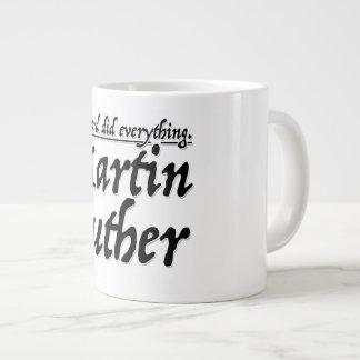 Taza De Café Grande Martin Luther - la palabra hizo todo