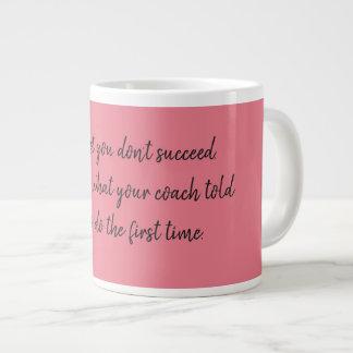 Taza De Café Grande Si al principio usted no tenga éxito… entrenar