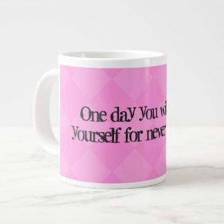Taza De Café Grande U día se agradecerá por nunca dar para arriba