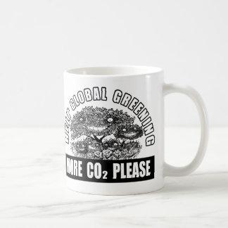 Taza De Café Greening global de la ayuda - más CO2 por favor