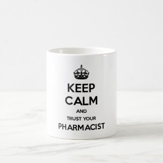 Taza De Café Guarde la calma y confíe en a su farmacéutico