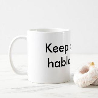 Taza De Café Guarde la calma y hable español