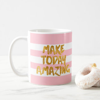 Taza De Café Haga hoy sorprender, oro que pone letras a rayas