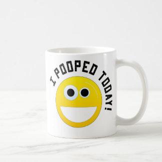 Taza De Café ¡I Pooped hoy!