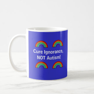 Taza De Café ¡Ignorancia de la curación, NO autismo!