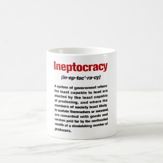 Taza De Café Ineptocracy