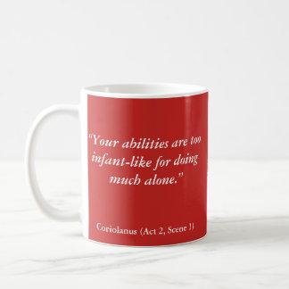 """Taza De Café Insultos de Shakespeare: """"Sus capacidades están"""