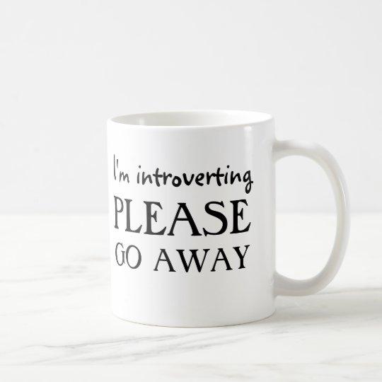 Taza De Café Introverting, salgo por favor