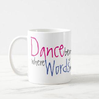 Taza De Café La danza comienza donde las palabras terminan