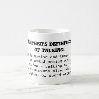Taza De Café La definición del profesor de hablar