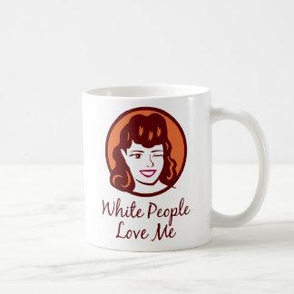 Taza De Café La gente blanca me ama