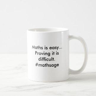 Taza De Café La matemáticas es fácil. Probarla es