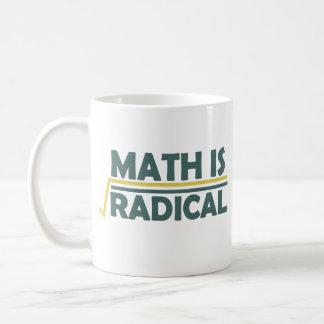 Taza De Café La matemáticas es radical