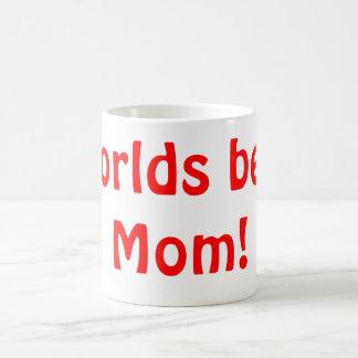 Taza De Café ¡La mejor mamá de los mundos!