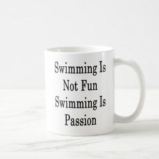 Taza De Café La natación no es natación de la diversión es