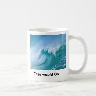 Taza De Café la onda, Tess iría