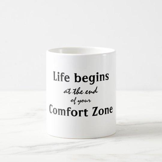 Taza De Café La vida comienza cita de la zona de comodidad