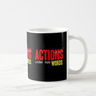 Taza De Café Las acciones hablan más ruidosamente