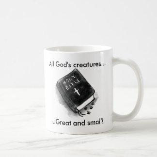 Taza De Café Las criaturas, la biblia y las patas de todo el