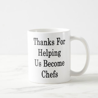 Taza De Café Las gracias por ayudarnos sienten bien a cocineros