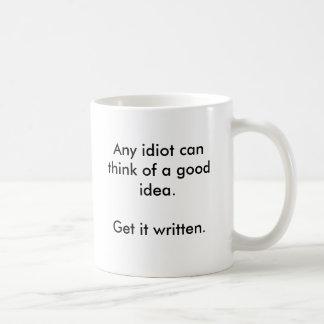 Taza De Café Las ideas vienen fácil