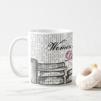 Taza De Café Las mujeres que leen son peligrosas