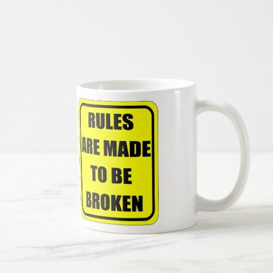 Taza De Café Las reglas se hacen para estar rotas