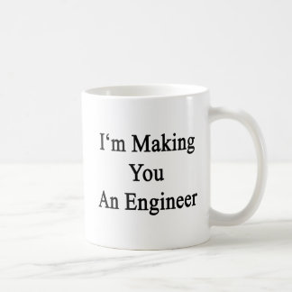 Taza De Café Le estoy haciendo a un ingeniero