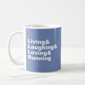 Taza De Café Living&Laughing&Loving&RUNNING (blanco)