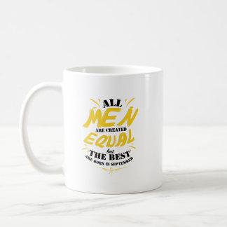 Taza De Café Los hombres crearon el igual pero el mejor nacido
