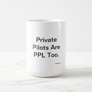 Taza De Café Los pilotos privados son PPL también