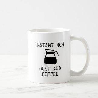 Taza De Café Mamá inmediata
