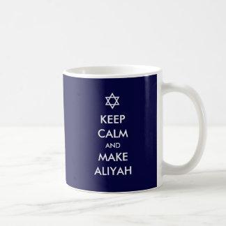 Taza De Café Mantenga tranquilo y haga Aliyah