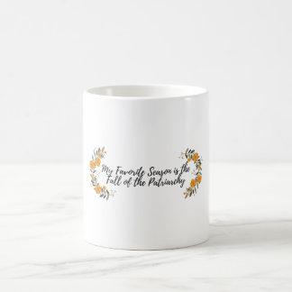 Taza De Café Mi estación preferida es la caída del patriarcado