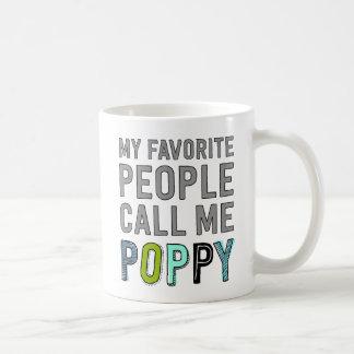 Taza De Café Mi gente preferida me llama amapola