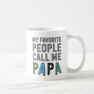 Taza De Café Mi gente preferida me llama papá