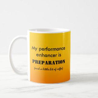 Taza De Café Mi reforzador del funcionamiento es preparación (y