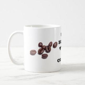 Taza De Café Mi tipo de sangre es café