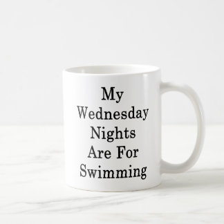 Taza De Café Mis noches de miércoles están para nadar