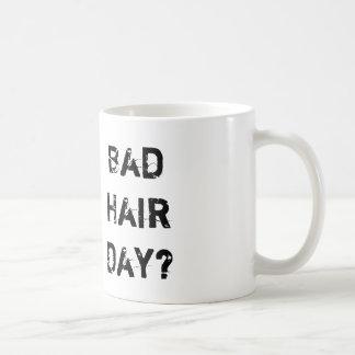 Taza De Café ¿Mún día del pelo?